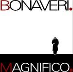 germano Bonaveri, magnifico, video, testo, canzone,